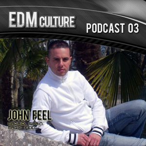 EDM Culture Podcast 03 – John Feel