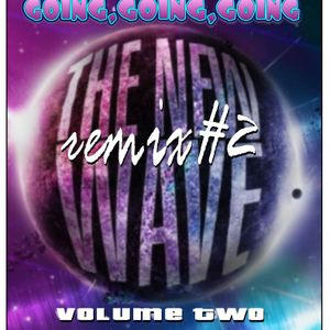 THE NEWWAVE REMIX #2 (GOING GOING GOING)/RCTAP REMIX