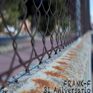 Frank- F - 31 Aniversario