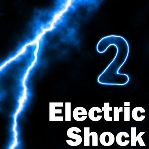 Electric Shock - Show 2