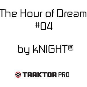 The Hour of Dream #04