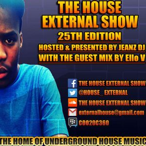 The House External Show 25th Edition Presented By Jeanz Dj