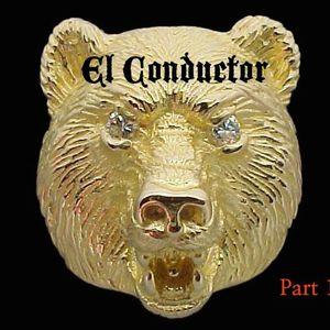 EL CONDUCTOR - LIVE @ The Golden Bear APRIL 2015 - PT 1