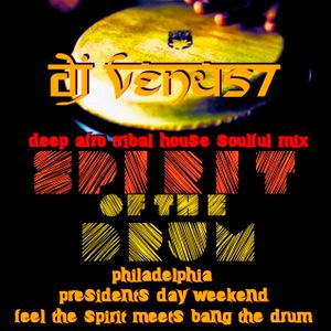 SPIRIT OF THE DRUM - Presidents day weekend tribute mix