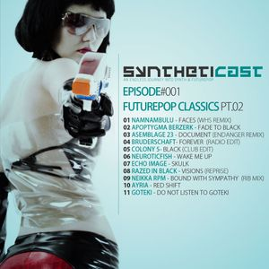 Syntheticast #001 - Futurepop classics pt.02
