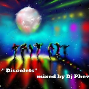 """ DISCOLETS"" mixed by Dj Phew"