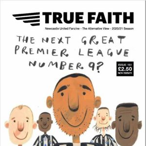 NUFC Podcast: The story of True Faith NUFC Fanzine