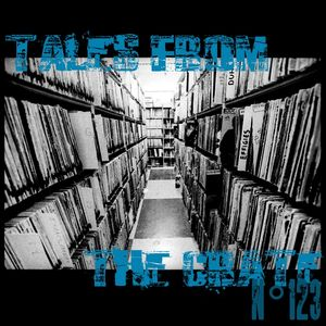 Tales From The Crate Radio Show #123 Part 02