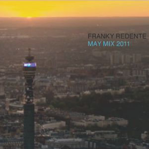 FRANKY REDENTE - MAY 2011 MIX