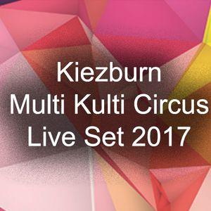 Kiezburn Multi Kulti Circus 2017 - Friday Afternoon