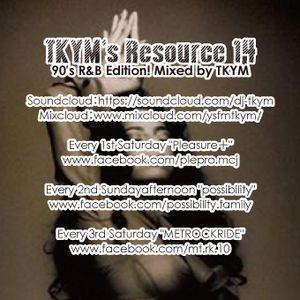 TKYM's Resource_14 90's Edition!!