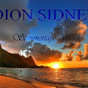 Dion Sidney - SummerTape 2013