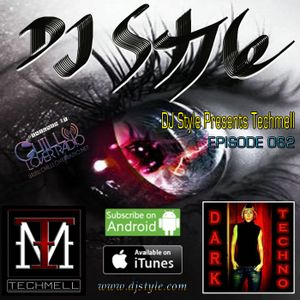 DJ Style Presents Techmell Ep 062