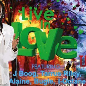 Live In Love Riddim Mix - Full - May 2012