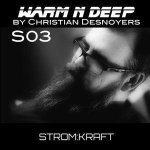 WARM N DEEP Radio Show S03E04 by Christian Desnoyers