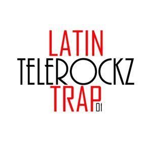 01 SET LATIN TRAP ENERO (DJ TELEROCKZ)
