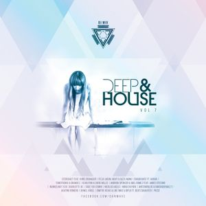 Dan Wave - Deep and House VOL. 7