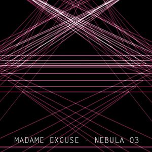Madame Excuse - Nebula Sets 03