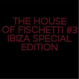 House of Fischetti Radio Show #03