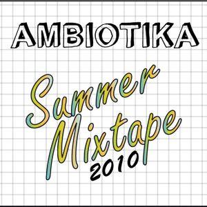 AMBIOTIKA - SUMMER MIXTAPE 2010