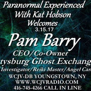 Paranormal Experienced with Host Kat Hobson_20170315_Pam Barry