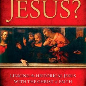 Darrell Bock | Who Is Jesus?