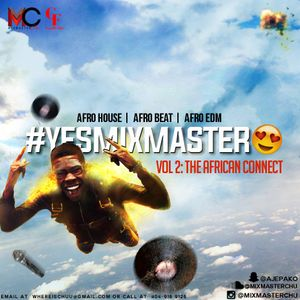 #YesMixMaster Vol. 2 African Connect.mp3
