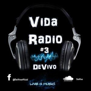 Vida Radio #3 [W/ Free download in description]