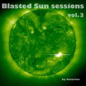 Blasted Sun sesions vol.3