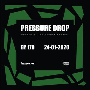 Pressure Drop 170 - Diggy Dang | Reggae Rajahs [24-01-2020]