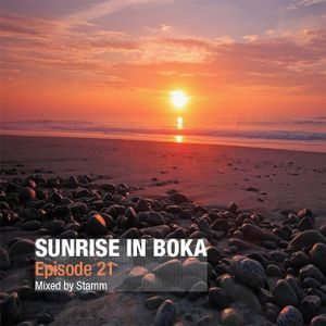 Sunrise in Boka EP. 21 Mixed by Stamm