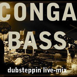 Congabass live dubsteppin