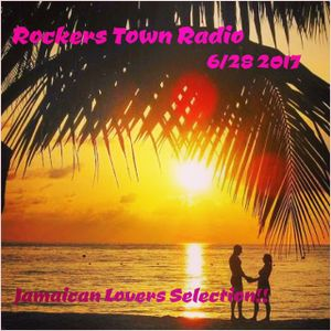 Rockerstownradio, Jun.28,2017