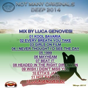 not many originals (deep 2014) - mix by luca genovesi