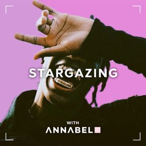 STARGAZING ft. Travis Scott, Migos, Gunna & more (IG @annabelstopit)