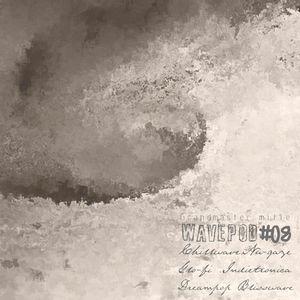 WAVEPOD#08