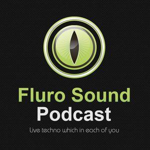 Fluro Sound Podcast [002] - Xzaltacia