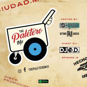 """The Paletero Mix Episode 16 FT DJ O.D."""