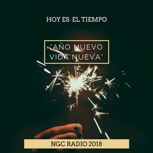 """Programa Radial Hoy Es El Tiempo """"Año Nuevo Vida Nueva"""""""
