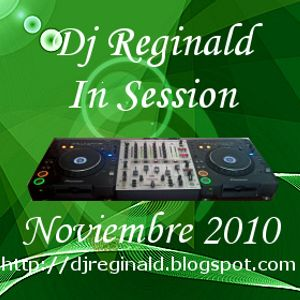 Dj Reginald Session - Noviembre 2010