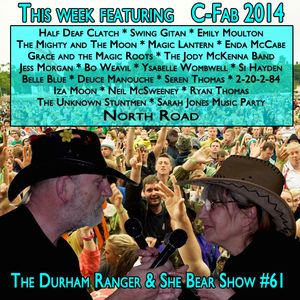The Durham Ranger and She Bear Show #61