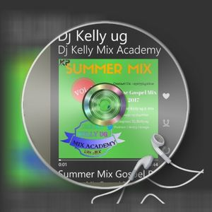Summer Mix Gospel Reggae  vol.1 Dj Kelly ug 2017 Non stop