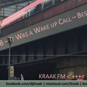 Kraak Mix #58 | It Was a Wake Up Call-Best Of '16, Part III