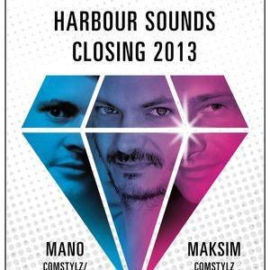 Mano Live @ Harbour Sounds Closing 2013