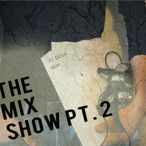 Different Drum with Jay Easton #10 - 07/11/12 - The Mix Show Pt2