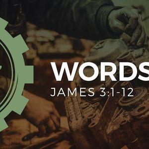 Words [James 3:1-12]