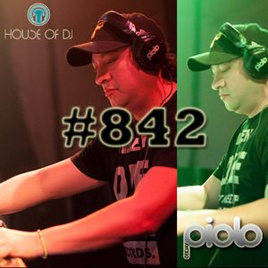 DJ Piolo 842 - House Of Dj - Jordan Lieb - Lovework