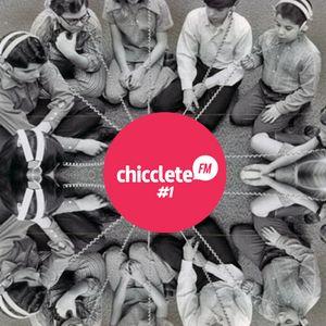 Chicclete FM #1