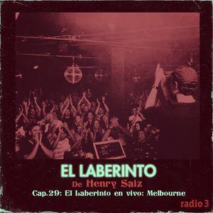 El Laberinto de Henry Saiz en Radio 3. Ep #29 El Laberinto en vivo: Melbourne