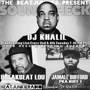 SOUNDCHECK EP. 15 (9.22.15) w/ DJ KHALIL, BREAKBEAT LOU, & JAMALL BUFFORD